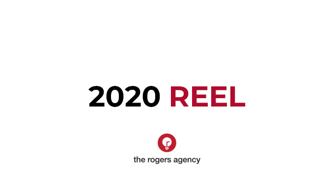 The Rogers Agency 2020 Reel